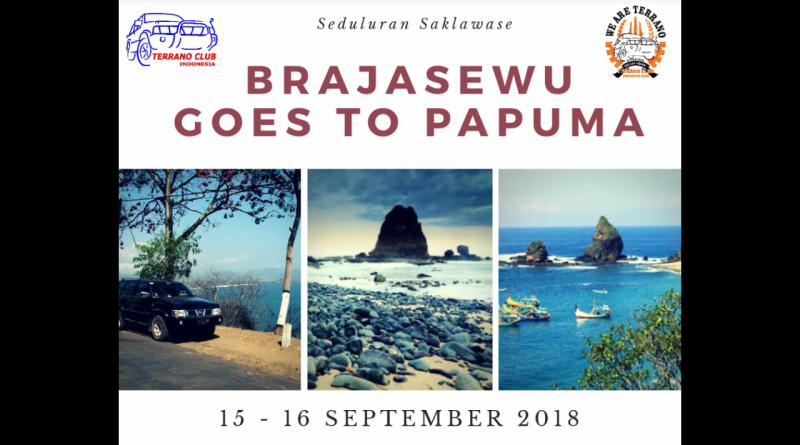 TCI Chapter Brajasewu – GOES TO PAPUMA